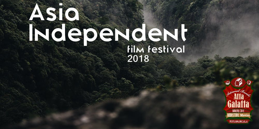 Asia Independent Film Festival 2018, Bangalore
